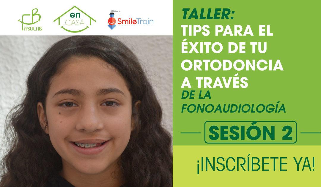 Tips para el éxito de tu Ortodoncia a través de la Fonoaudiología – 2