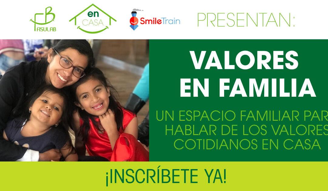 VALORES EN FAMILIA / PRIMERA FECHA